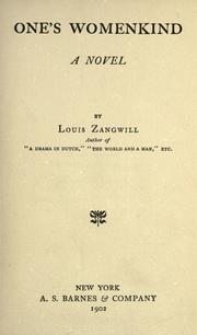 Cover of: One's womenkind | Zangwill, Louis