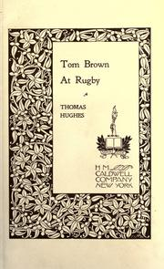 Cover of: Tom Brown at Rugby by Hughes, Thomas