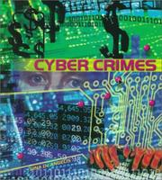 Cover of: Cyber Crimes (Crime, Justice, and Punishment) | Gina DeAngelis