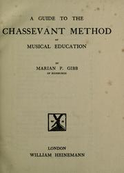 Cover of: A Guide to the Chassevant Method of Musical Education | Marian P. Gibb