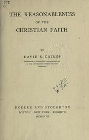 Cover of: The reasonableness of the Christian faith | D. S. Cairns