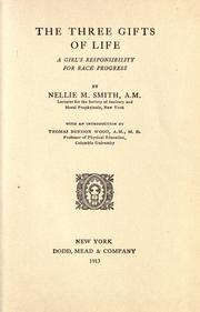 Cover of: The three gifts of life | Nellie May Smith