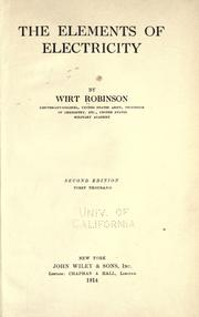 Cover of: The elements of electricity | Wirt Robinson
