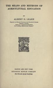 Cover of: The means and methods of agricultural education | Albert H. Leake
