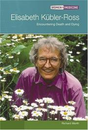 Cover of: Elisabeth Kubler-ross by Richard Worth