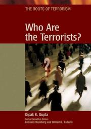 Cover of: Who are the terrorists? | Dipak K. Gupta