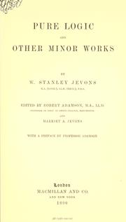 Cover of: Pure logic, and other minor works | William Stanley Jevons