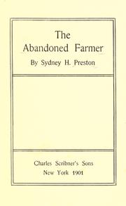 Cover of: The abandoned farmer by Sydney Herman Preston