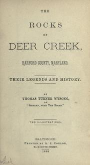 Cover of: The rocks of Deer Creek, Harford County, Maryland | Thomas Turner Wysong