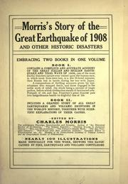 Cover of: Morris's story of the great earthquake of 1908 | Morris, Charles