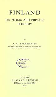 Cover of: Finland; Its Public and Private Economy | Niels Christian Frederiksen