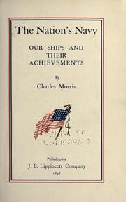 Cover of: The nation's navy | Morris, Charles