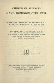 Cover of: Christian science: man's dominion over evil | Edward A. Kimball