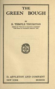 Cover of: The green bough by Ernest Temple Thurston