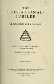 Cover of: The Educational-jubilee, a chronicle and a forecast | John William Hancher