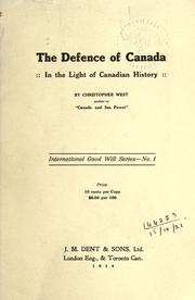 Cover of: The defence of Canada | Christopher West