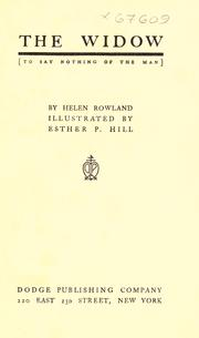 Cover of: The widow <to say nothing of the man> by Helen Rowland