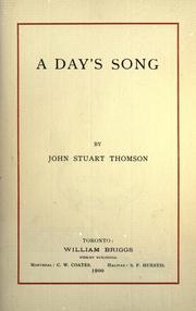 Cover of: A day's song | John Stuart Thomson