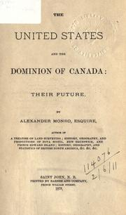 Cover of: The United States and the Dominion of Canada | Monro, Alexander