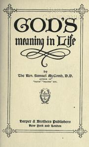 Cover of: God's meaning in life | Samuel McComb
