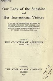 Cover of: Our lady of the sunshine and her international visitors | Aberdeen and Temair, Ishbel Gordon Marchioness of