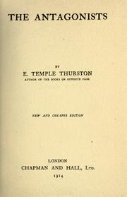 Cover of: The Antagonists | Ernest Temple Thurston