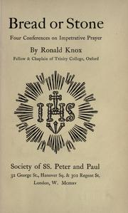 Cover of: Bread or Stone by Ronald Arbuthnott Knox