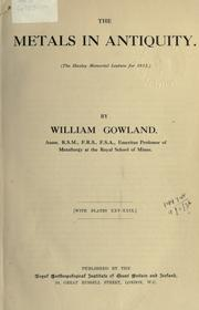 Cover of: Metals in antiquity | William Gowland
