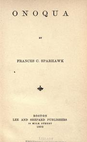 Cover of: Onoqua by Frances C. Sparhawk