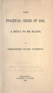 Cover of: The political crisis of 1861 by Christopher Stuart Patterson