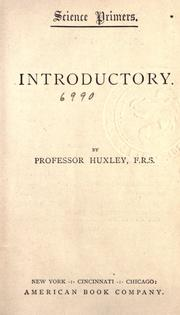 Cover of: Introductory by Thomas Henry Huxley