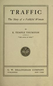 Cover of: Traffic by Ernest Temple Thurston
