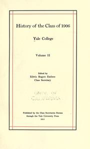 Cover of: History of the class of 1906 | Yale University. Class of 1906.