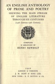 Cover of: An English anthology of prose and poetry, showing the main stream of English literature through six centuries (14th century - 19th century) by Newbolt, Henry John Sir