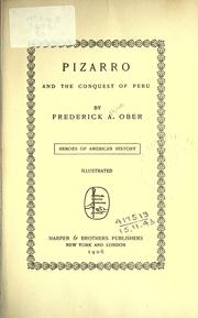 Cover of: Pizarro and the conquest of Peru by Frederick A. Ober