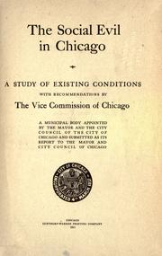 Cover of: The social evil in Chicago | Chicago. Vice Commission