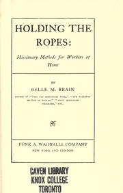 Cover of: Holding the ropes | Belle M. Brain