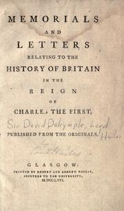 Cover of: Memorials and letters relating to the history of Britain in the reign of James the First by Dalrymple, David Sir