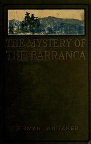 Cover of: The mystery of the barranca | Herman Whitaker