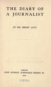 Cover of: The diary of a journalist | Henry William Lucy