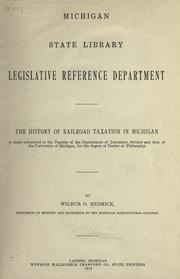 Cover of: The history of railroad taxation in Michigan | W. O. Hedrick