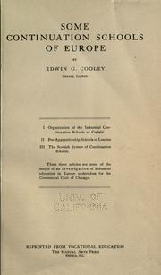 Cover of: Some continuation schools of Europe by Edwin Gilbert Cooley