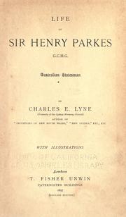 Cover of: Life of Sir Henry Parkes by Charles E. Lyne
