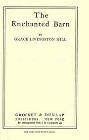 Cover of: The enchanted barn | Grace Livingston Hill Lutz