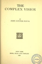 Cover of: The complex vision by Theodore Francis Powys