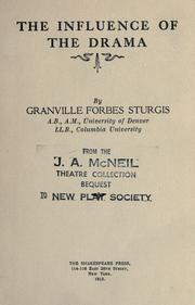 Cover of: The influence of the drama | Granville Forbes Sturgis