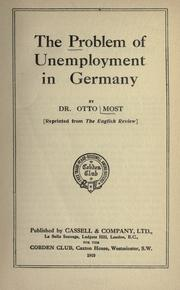 Cover of: The problem of unemployment in Germany | Most, Otto