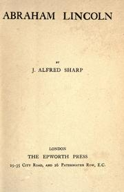 Cover of: Abraham Lincoln | John Alfred Sharp