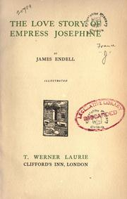 Cover of: The love story of Empress Josephine | James Endell