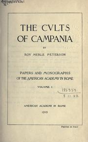 Cover of: The cults of Campania by Roy Merle Peterson